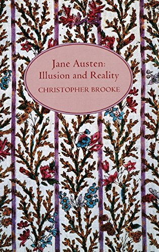 Jane Austen: Illusion and Reality By Christopher Brooke