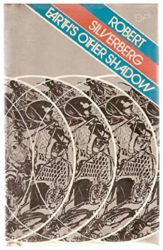 Earth's Other Shadow by Robert Silverberg