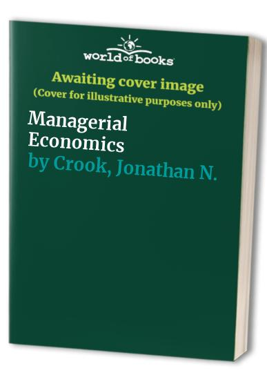 Managerial Economics By W. Duncan Reekie