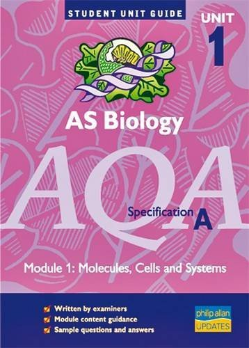 AQA (A) AS Biology, Module 1: Cells and Systems by Steve Potter