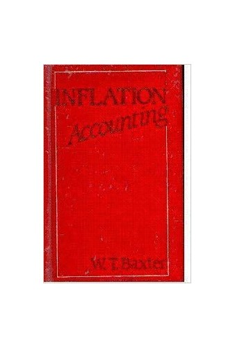 Inflation Accounting By W.T. Baxter