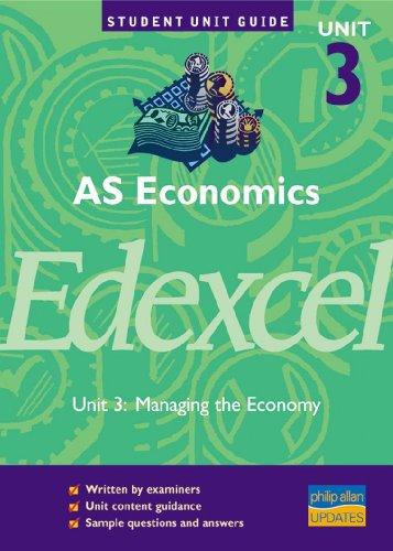 AS Economics Unit 3 Edexcel: Managing the Economy by Quintin Brewer