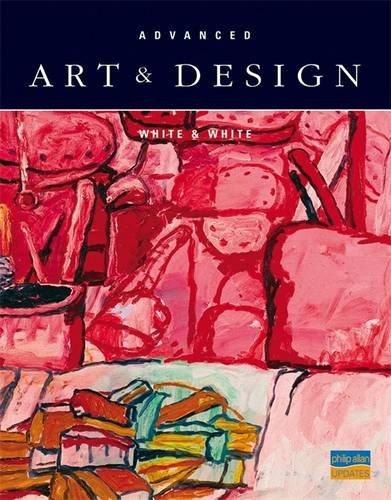 Advanced Art and Design By Bob White