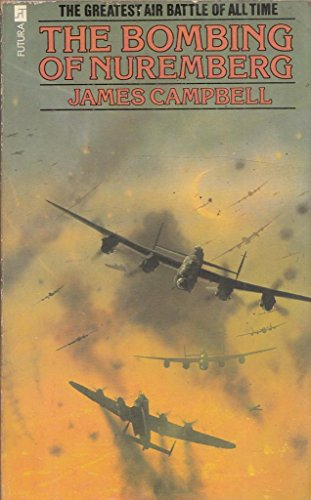 Bombing of Nuremberg By James Campbell