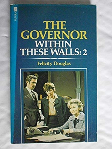 The Governor By Felicity Douglas