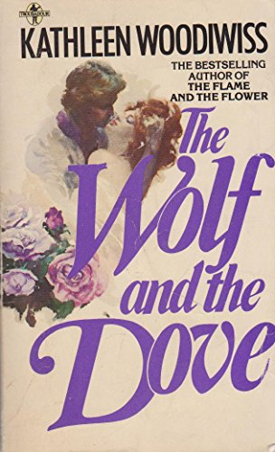 Wolf and the Dove By Kathleen E. Woodiwiss