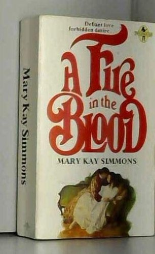 Fire in the Blood By Mary Kay Simmons