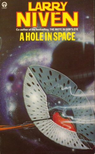Hole in Space By Larry Niven