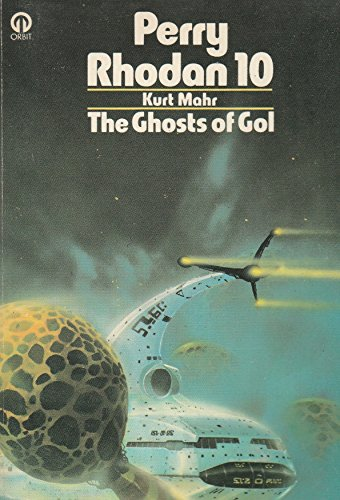 Ghosts of Gol By Kurt Mahr