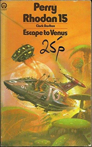 Escape to Venus By Clark Darlton