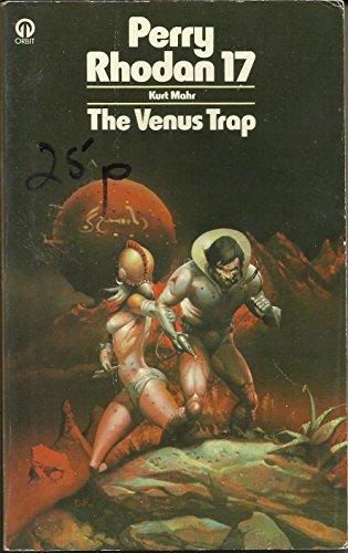 Venus Trap Perry Rhodan By Kurt Mahr World Of Books