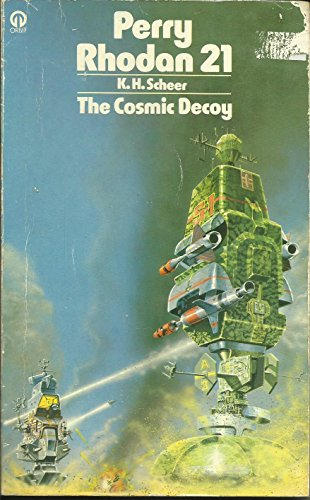 Cosmic Decoy By Karl-Herbert Scheer