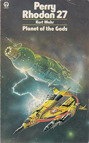 Planet of the Gods By Kurt Mahr