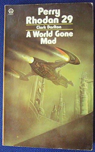 World Gone Mad By Clark Darlton