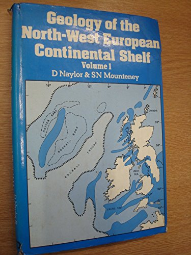 Geology of the North West European Continental Shelf By Jeffrey Schultz