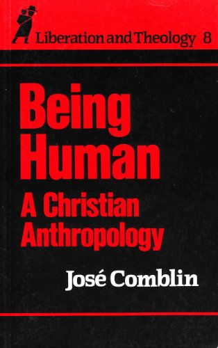 Being Human By Jose Comblin