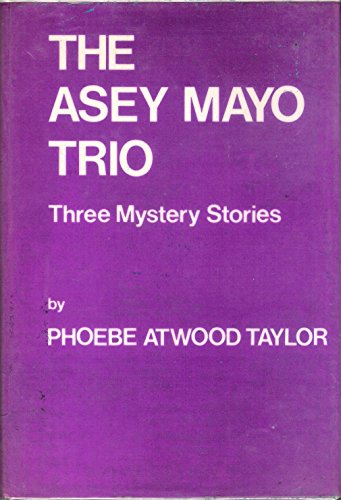 Asey Mayo Trio By Phoebe Atwood Taylor