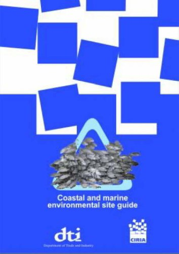 Coastal and Marine Environmental Site Guide: C584 By M. Budd