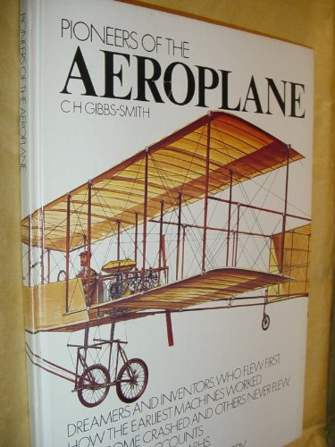 Pioneers of the Aeroplane By Charles Harvard Gibbs-Smith