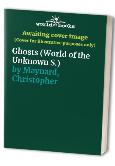 Ghosts By Christopher Maynard