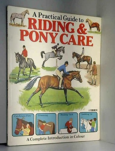 A Practical Guide to Riding and Pony Care By C. J. Rawson