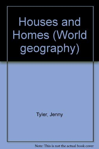 Houses and Homes By Jenny Tyler