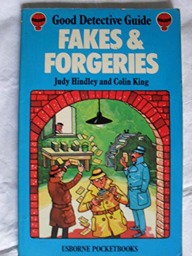 Fakes and Forgeries By Judy Hindley