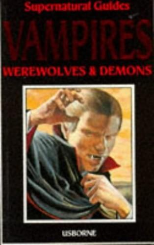 Vampires, Werewolves and Demons By Lynn Myring