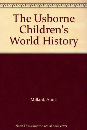 Children's History of the World By Anne Millard