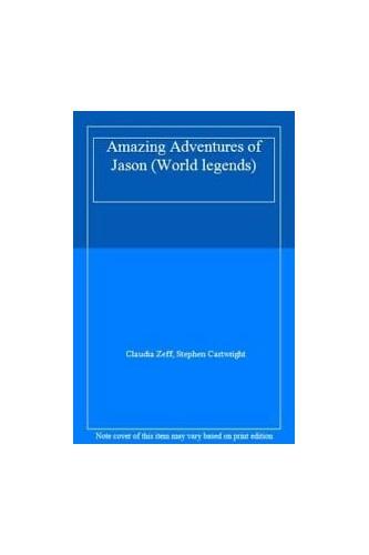 Amazing Adventures of Jason By Claudia Zeff