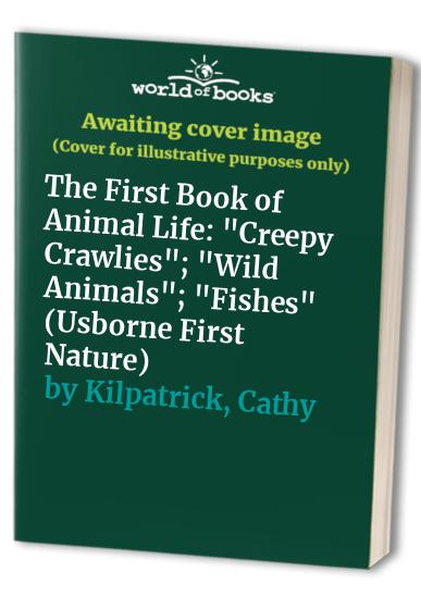 The First Book of Animal Life By Barbara Cork