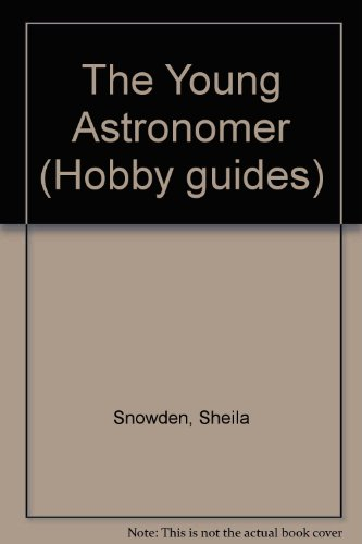 The Young Astronomer by Sheila Snowden
