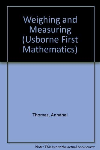 Weighing and Measuring By Annabel Thomas