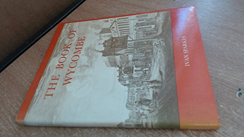 Book of Wycombe By Ivan G. Sparkes