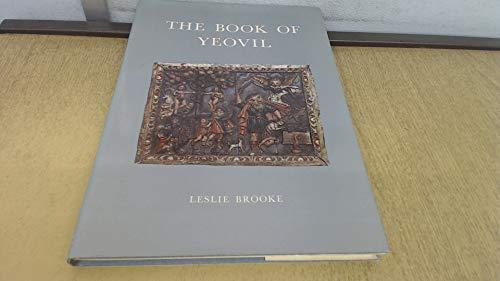 Book of Yeovil By Leslie Brooke