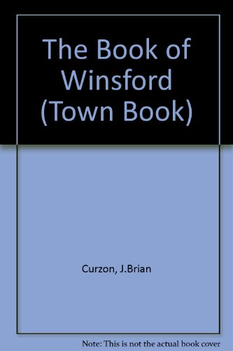The Book of Winsford By J. Brian Curzon