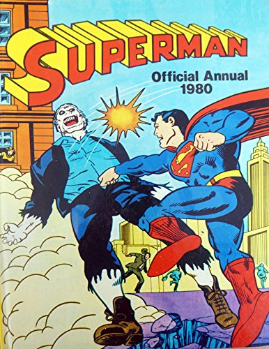 SUPERMAN OFFICIAL ANNUAL 1980 by Unknown Author