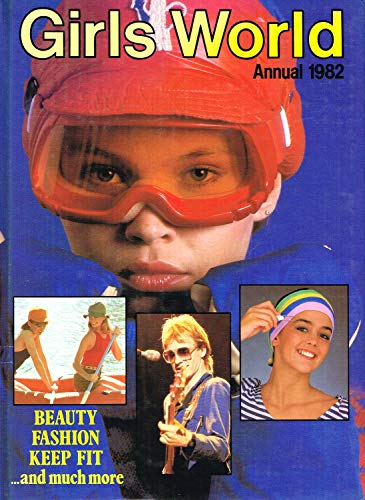 Girls World Annual 1982 : By Susan Hegaty