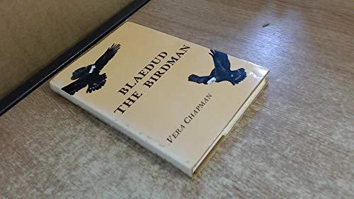 Blaedud the Birdman By Vera Chapman