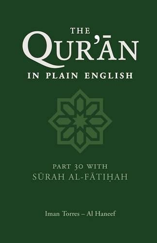 The Qur'an in Plain English By Iman Torres Al Haneef