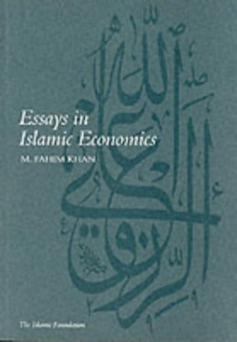 Essays in Islamic Economics By M.Fahim Khan