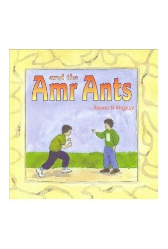 Amr and the Ants By Rowaa El-Magazy