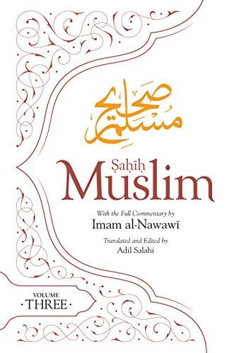 Sahih Muslim (Volume 3) By Adil Salahi
