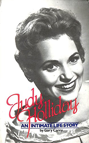 Judy Holliday By Gary Carey