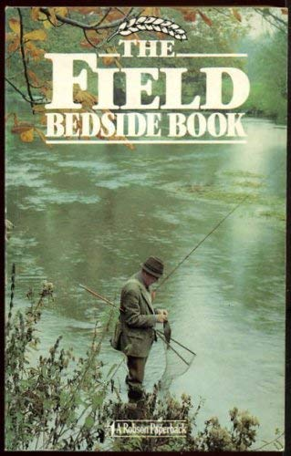 """""""Field, The"""", Bedside Book by Wilson Stephens"""