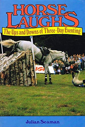 Horse Laughs By Julian Seaman