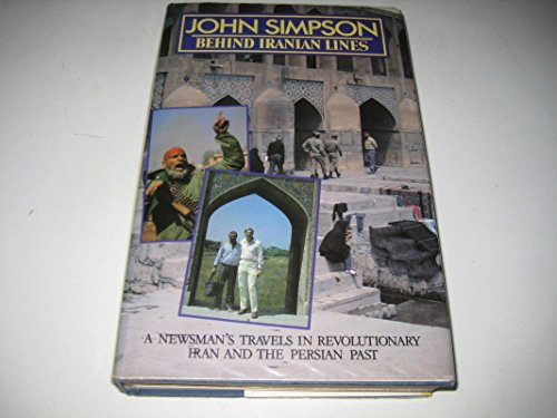 BEHIND IRANIAN LINE By John Simpson