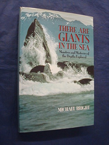 There are Giants in the Sea By Michael Bright