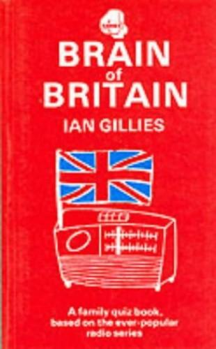 BRAIN OF BRITAIN By Ian Gillies