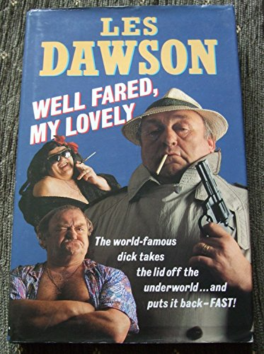WELL FARED MY LOVELY By Les Dawson